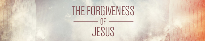 The Forgiveness of Jesus- Web